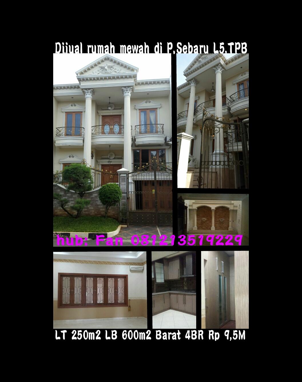 Rumah Mewah P Sebaru TPB Jakbar